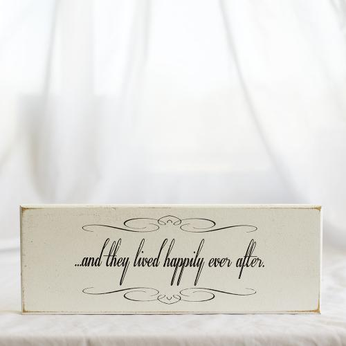 ?And They Lived Happily Ever After? Sign